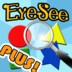 EyeSee Plus